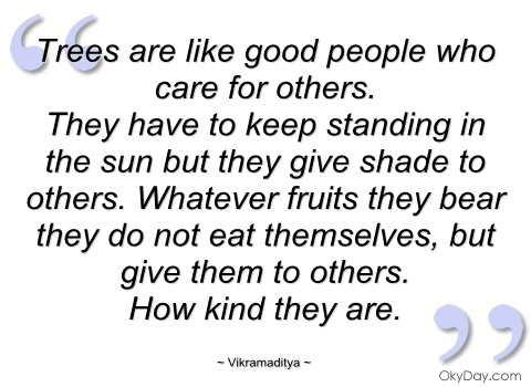 trees-are-like-good-people-who-care-for-vikramaditya